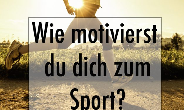 Motivation zum Sport – Blogparade